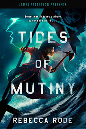 Tides of Mutiny by Rebecca Rode