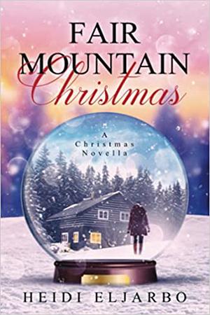Fair Mountain Christmas by Heidi Eljarbo