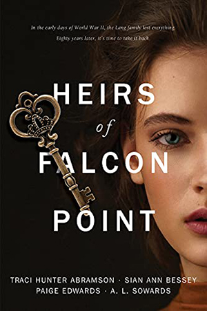 Heirs of Falcon Point by Traci Hunter Abramson, Sian Ann Bessey, Paige Edwards, A. L. Sowards