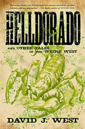 Helldorado by David J. West