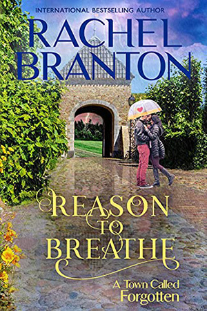 Reason to Breathe by Rachel Branton